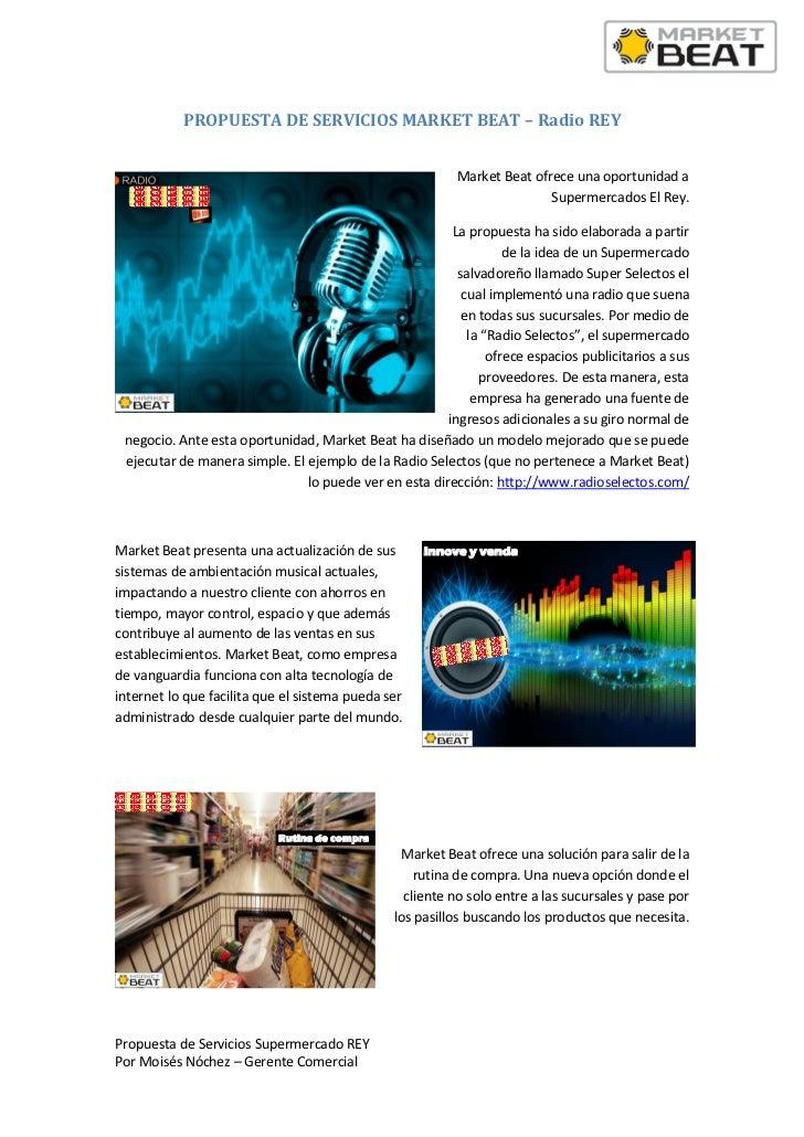 PROPUESTA DE SERVICIOS MARKET BEAT – Radio REY                                                          Market Beat ofrece...