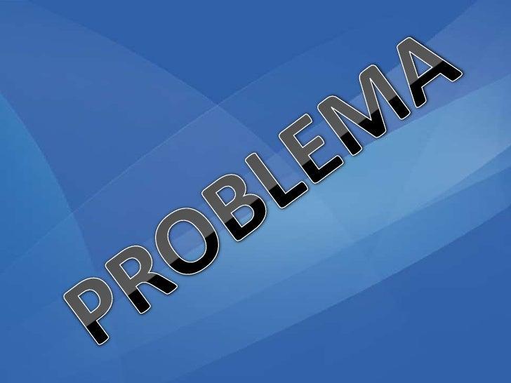 PROBLEMA<br />