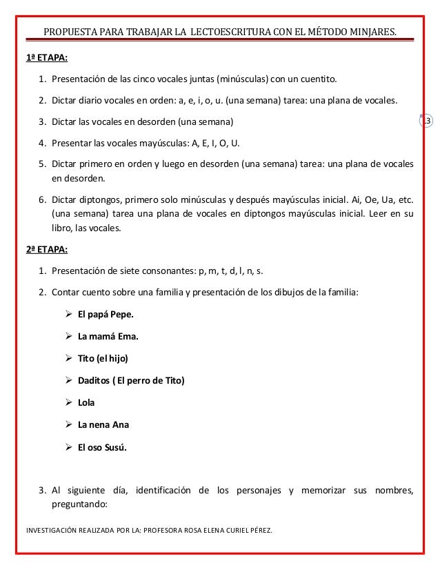 13 PROPUESTA PARA TRABAJAR LA LECTOESCRITURA CON EL MÉTODO MINJARES. 1ª ETAPA: 1. Presentación de las cinco vocales juntas...