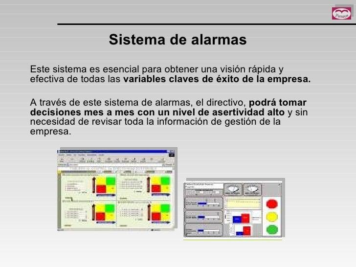 Sistema de alarmas Este sistema es esencial para obtener una visión rápida y efectiva de todas las  variables claves de éx...