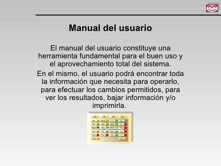 Manual del usuario El manual del usuario constituye una herramienta fundamental para el buen uso y el aprovechamiento tota...