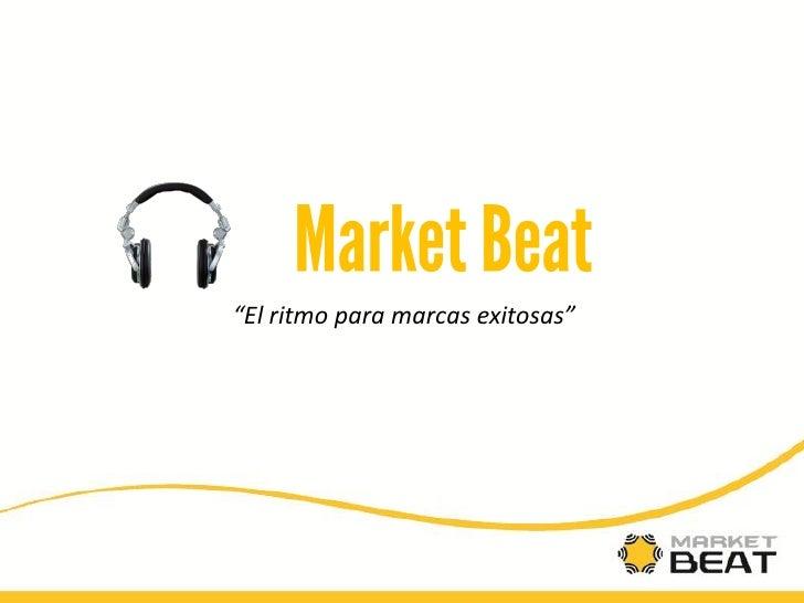 """""""El ritmo para marcas exitosas"""""""
