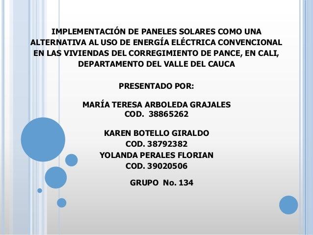 IMPLEMENTACIÓN DE PANELES SOLARES COMO UNA ALTERNATIVA AL USO DE ENERGÍA ELÉCTRICA CONVENCIONAL EN LAS VIVIENDAS DEL CORRE...