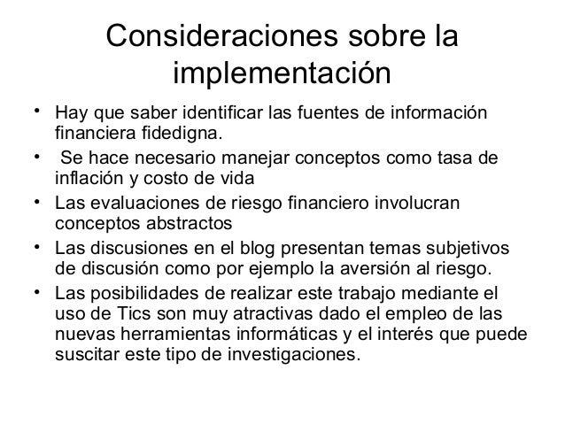 Consideraciones sobre la            implementación• Hay que saber identificar las fuentes de información  financiera fided...