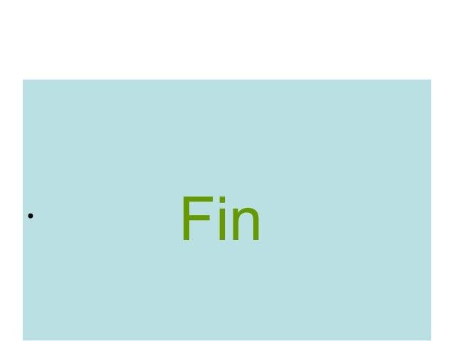 •    Fin
