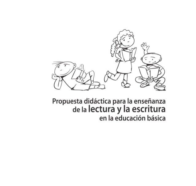 Propuesta didáctica para la enseñanza de la lectura y la escritura en la educación básica Slide 2