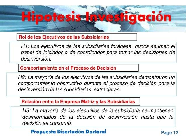 Page 13Propuesta Disertación Doctoral Hipotesis Investigación Rol de los Ejecutivos de las Subsidiarias Comportamiento en ...