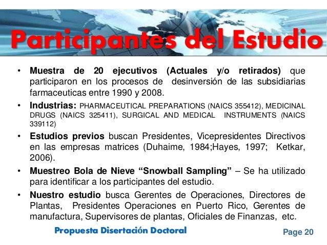 Page 20Propuesta Disertación Doctoral Participantes del Estudio • Muestra de 20 ejecutivos (Actuales y/o retirados) que pa...