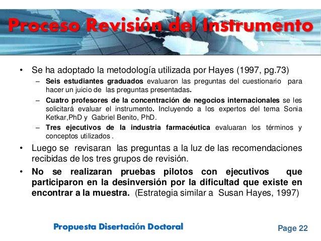 Page 22Propuesta Disertación Doctoral Proceso Revisión del Instrumento • Se ha adoptado la metodología utilizada por Hayes...