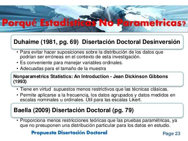 Page 23Propuesta Disertación Doctoral Porqué Estadísticas No Parametricas? Duhaime (1981, pg. 69) Disertación Doctoral Des...
