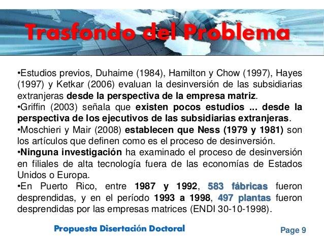 Page 9Propuesta Disertación Doctoral Trasfondo del Problema •Estudios previos, Duhaime (1984), Hamilton y Chow (1997), Hay...