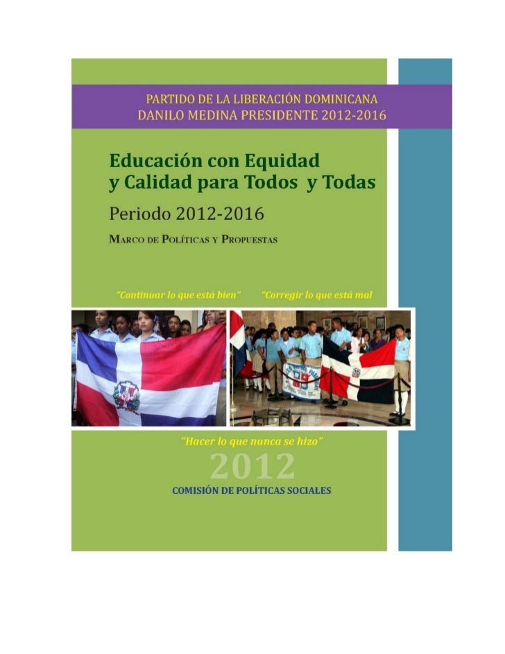 """1) TítuloEducación con Equidad y Calidad para Todos(as): La NuevaGeneración de Dominicanos(as). """"Hacia una educación para ..."""