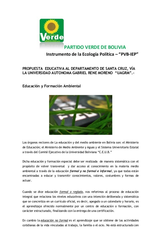 """PARTIDO VERDE DE BOLIVIA Instrumento de la Ecología Política – """"PVB-IEP"""" PROPUESTA EDUCATIVA AL DEPARTAMENTO DE SANTA CRUZ..."""