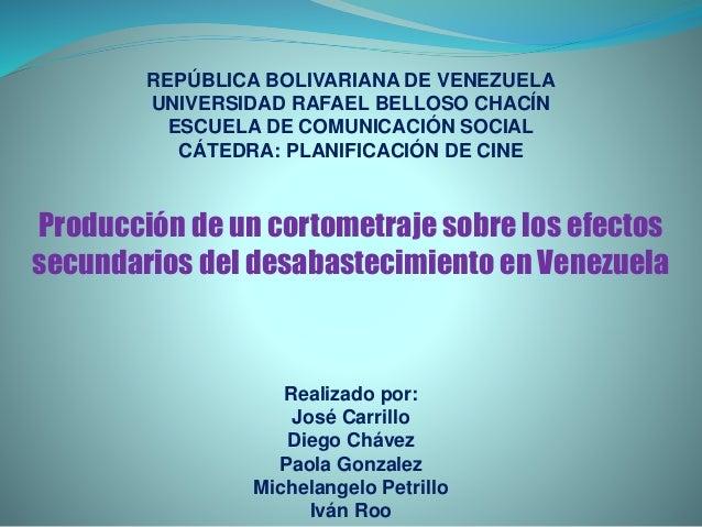 REPÚBLICA BOLIVARIANA DE VENEZUELA UNIVERSIDAD RAFAEL BELLOSO CHACÍN ESCUELA DE COMUNICACIÓN SOCIAL CÁTEDRA: PLANIFICACIÓN...