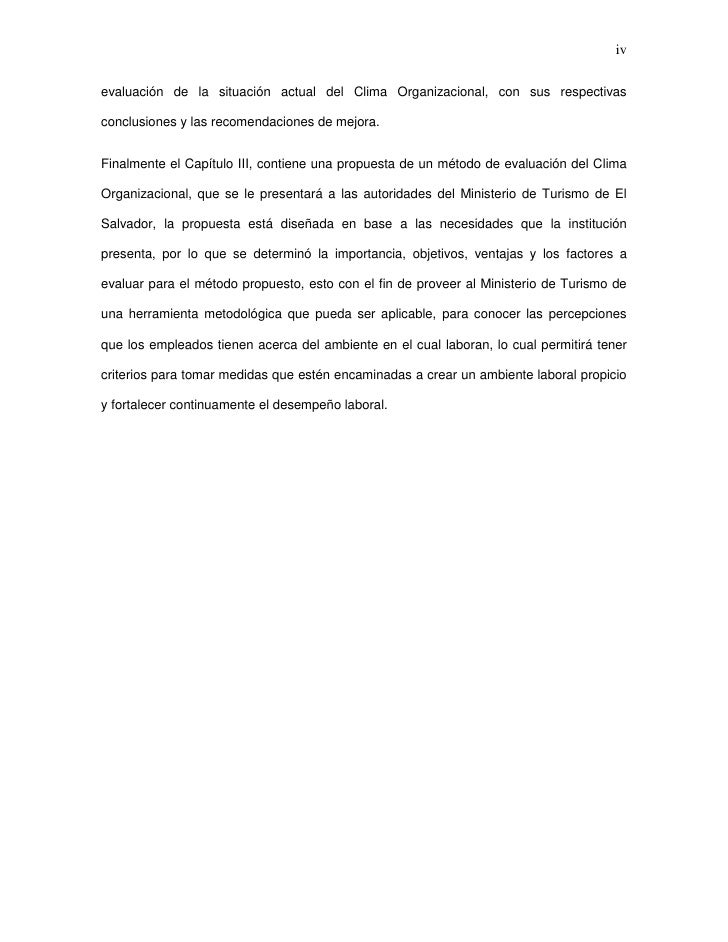 ivevaluación de la situación actual del Clima Organizacional, con sus respectivasconclusiones y las recomendaciones de mej...
