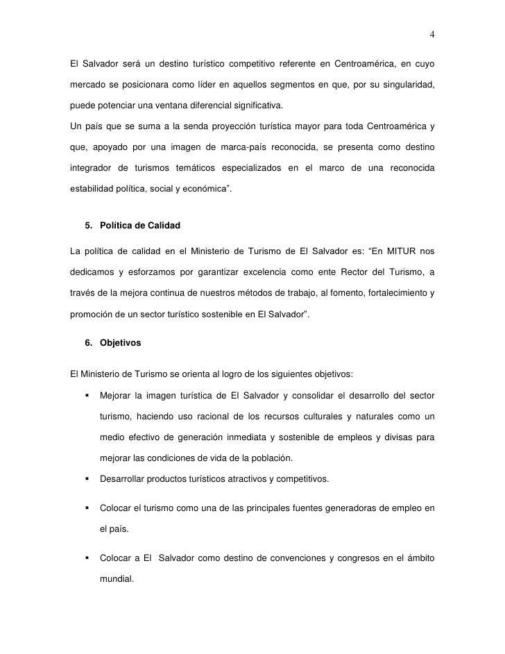 4El Salvador será un destino turístico competitivo referente en Centroamérica, en cuyomercado se posicionara como líder en...
