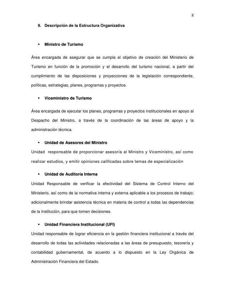 8   9. Descripción de la Estructura Organizativa      Ministro de TurismoÁrea encargada de asegurar que se cumpla el obje...