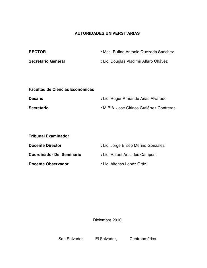 AUTORIDADES UNIVERSITARIASRECTOR                              : Msc. Rufino Antonio Quezada SánchezSecretario General     ...