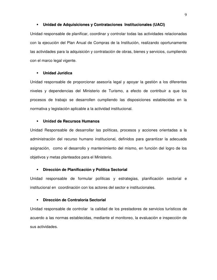 9      Unidad de Adquisiciones y Contrataciones Institucionales (UACI)Unidad responsable de planificar, coordinar y contr...
