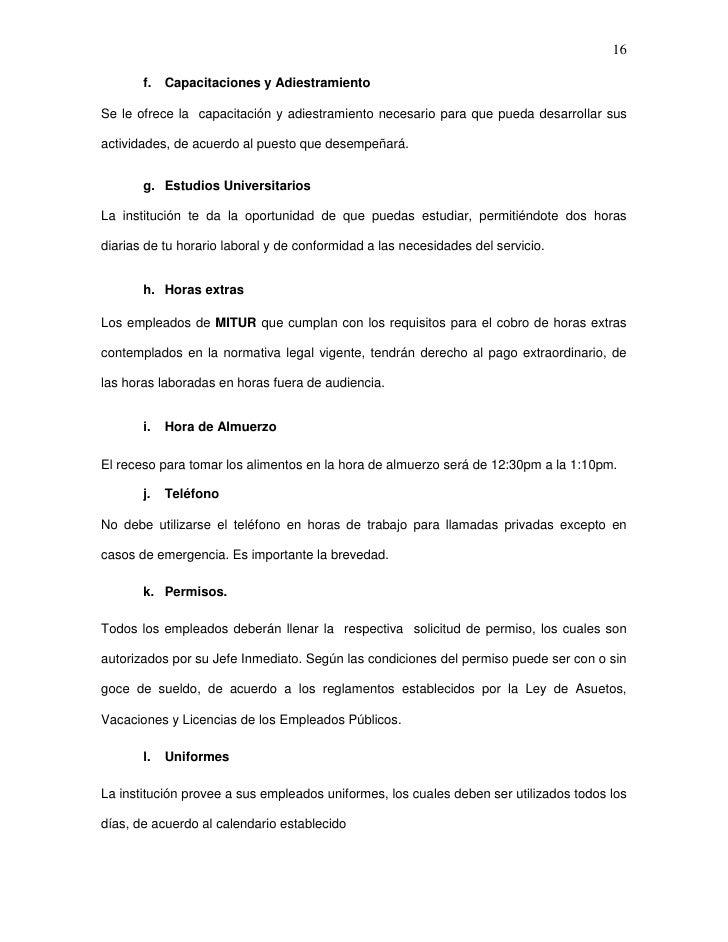 16       f.   Capacitaciones y AdiestramientoSe le ofrece la capacitación y adiestramiento necesario para que pueda desarr...