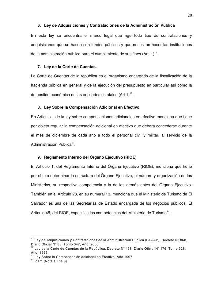 20     6. Ley de Adquisiciones y Contrataciones de la Administración PúblicaEn esta ley se encuentra el marco legal que ri...