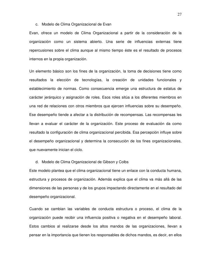 27   c. Modelo de Clima Organizacional de EvanEvan, ofrece un modelo de Clima Organizacional a partir de la consideración ...