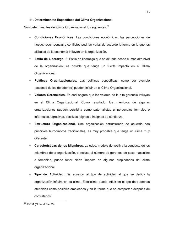 33      11. Determinantes Específicos del Clima OrganizacionalSon determinantes del Clima Organizacional los siguientes:26...