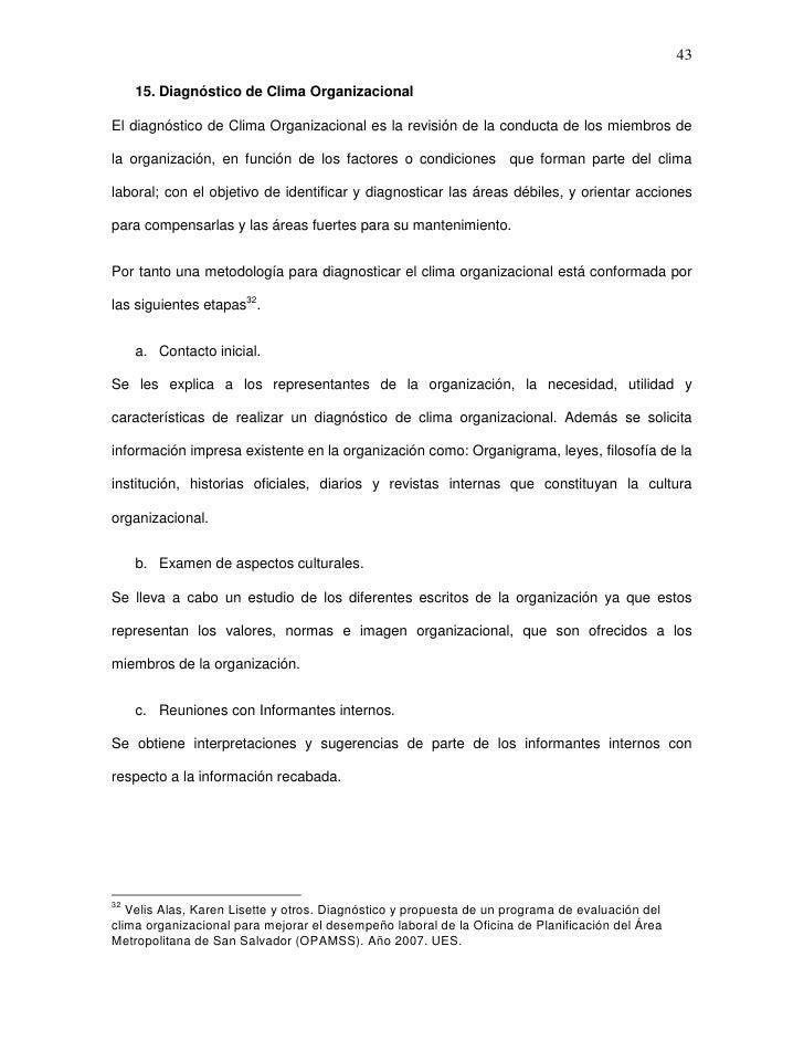 43     15. Diagnóstico de Clima OrganizacionalEl diagnóstico de Clima Organizacional es la revisión de la conducta de los ...