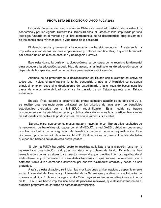 1PROPUESTA DE EXIGITORIO ÚNICO PUCV 2013La condición social de la educación en Chile es el resultado histórico de la estru...