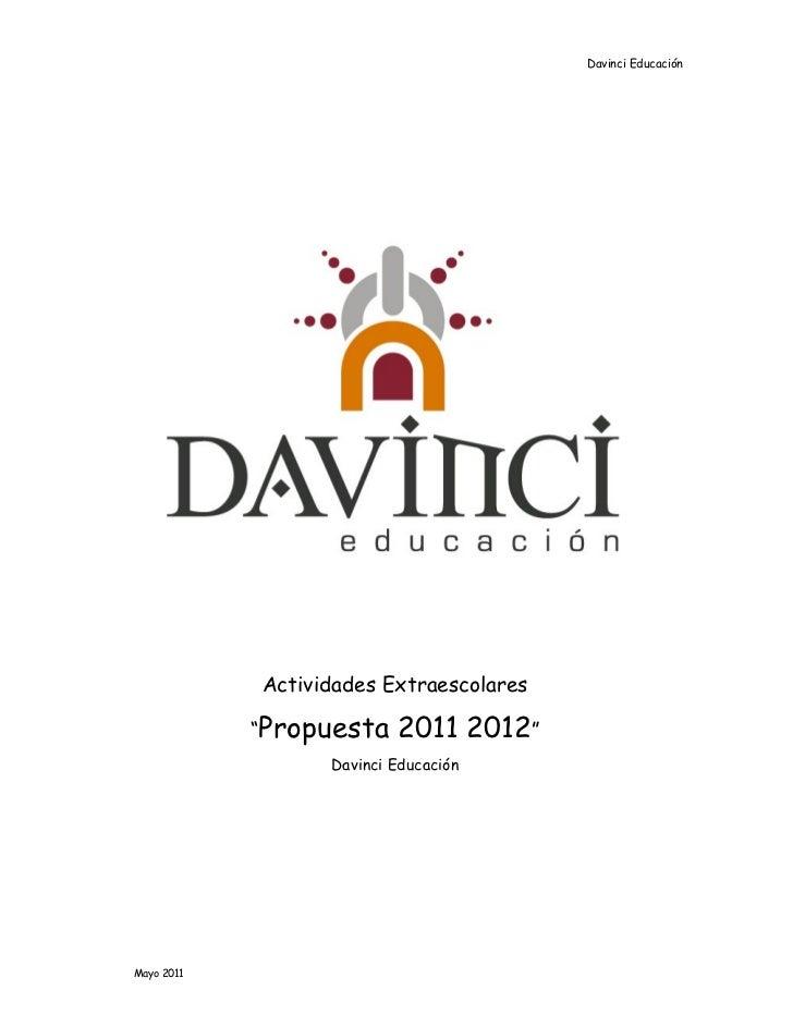 """Davinci Educación            Actividades Extraescolares            """"Propuesta    2011 2012""""                  Davinci Educa..."""