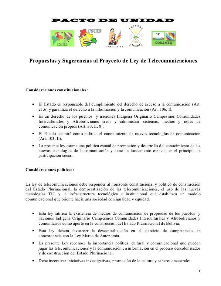 PACTO DE UNIDAD Propuestas y Sugerencias al Proyecto de Ley de TelecomunicacionesConsideraciones constitucionales:   •   E...