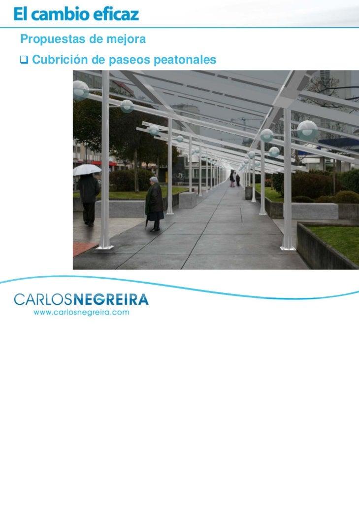Propuestas de mejora Cubrición de paseos peatonales