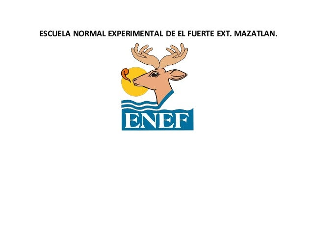 ESCUELA NORMAL EXPERIMENTAL DE EL FUERTE EXT. MAZATLAN.