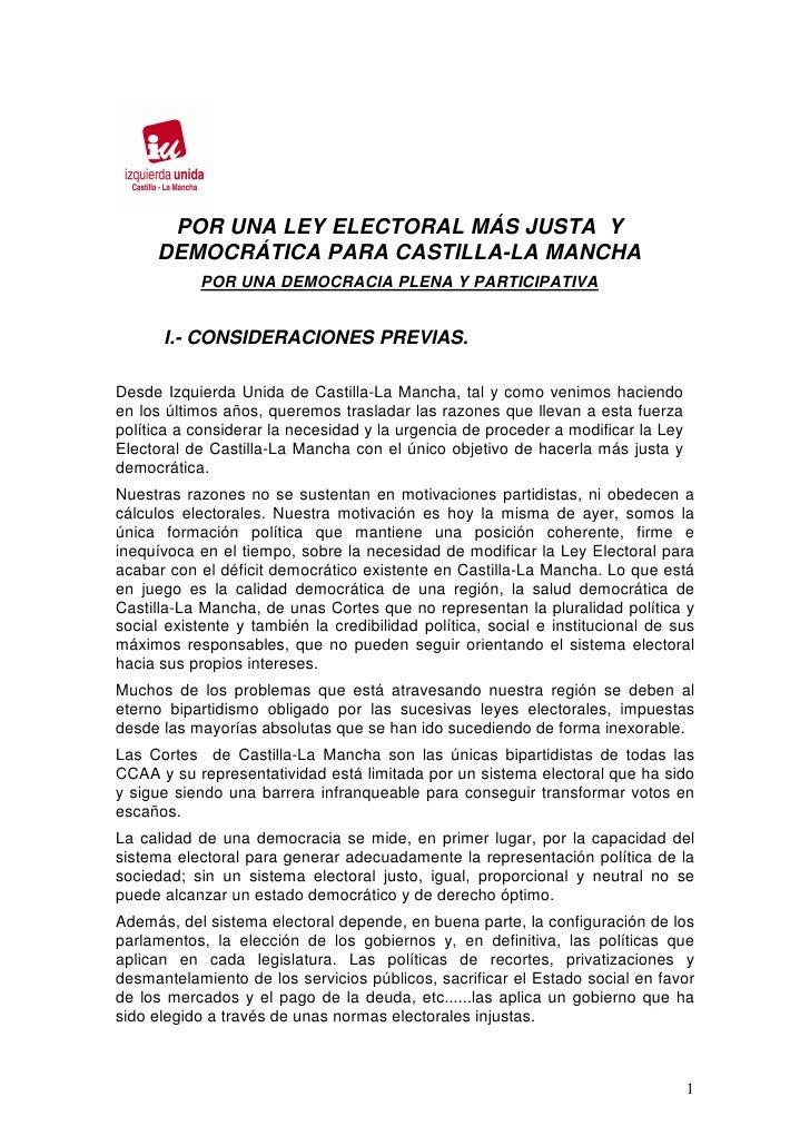 POR UNA LEY ELECTORAL MÁS JUSTA Y     DEMOCRÁTICA PARA CASTILLA-LA MANCHA            POR UNA DEMOCRACIA PLENA Y PARTICIPAT...