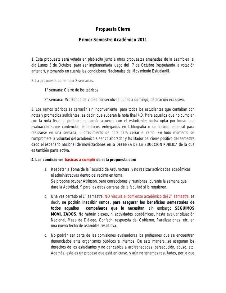 Propuesta Cierre                             Primer Semestre Académico 20111. Esta propuesta será votada en plebiscito jun...