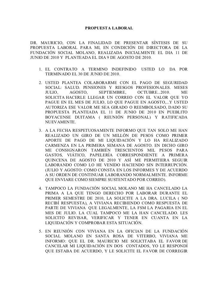 PROPUESTA LABORALDR. MAURICIO, CON LA FINALIDAD DE PRESENTAR SÍNTESIS DE SUPROPUESTA LABORAL PARA MI, EN CONDICIÓN DE DIRE...