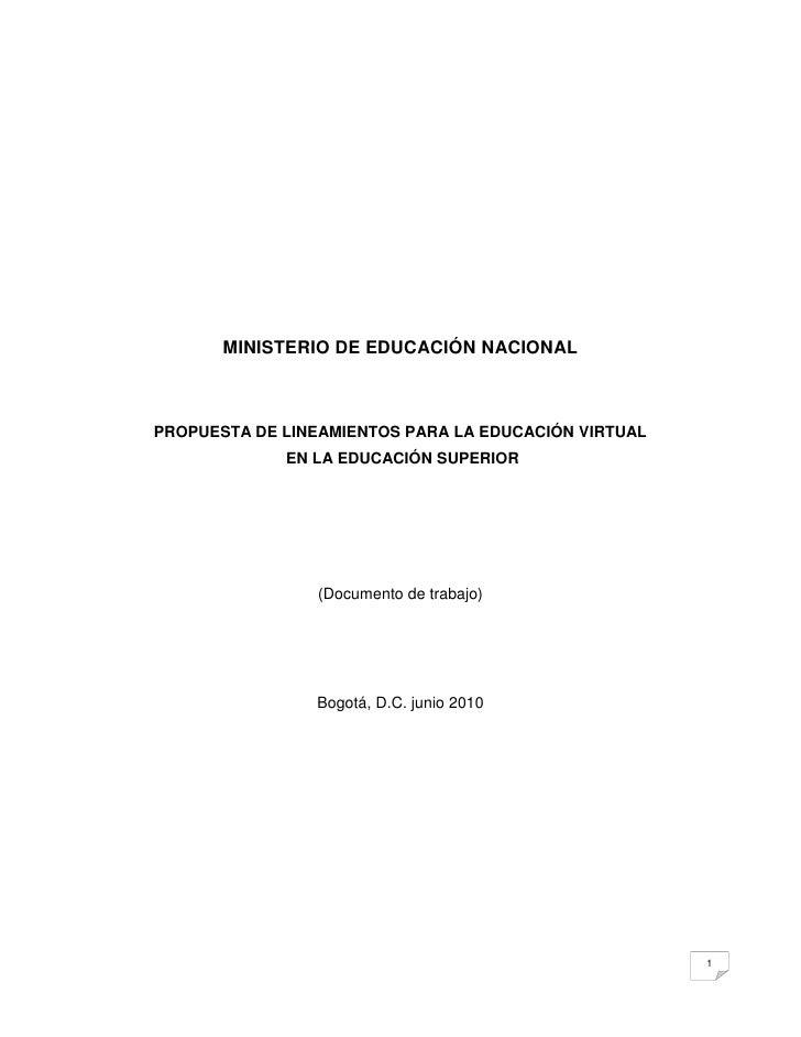 MINISTERIO DE EDUCACIÓN NACIONAL    PROPUESTA DE LINEAMIENTOS PARA LA EDUCACIÓN VIRTUAL              EN LA EDUCACIÓN SUPER...