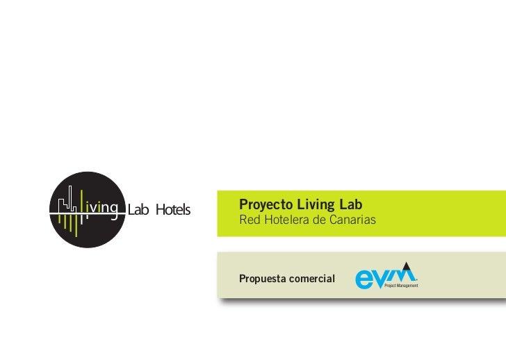 Proyecto Living LabRed Hotelera de CanariasPropuesta comercial