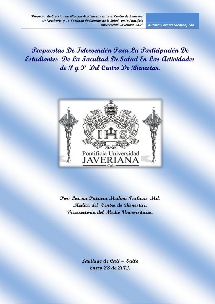 """""""Proyecto de Creación de Alianzas Académicas entre el Centro de Bienestar        Universitario y la Facultad de Ciencias d..."""