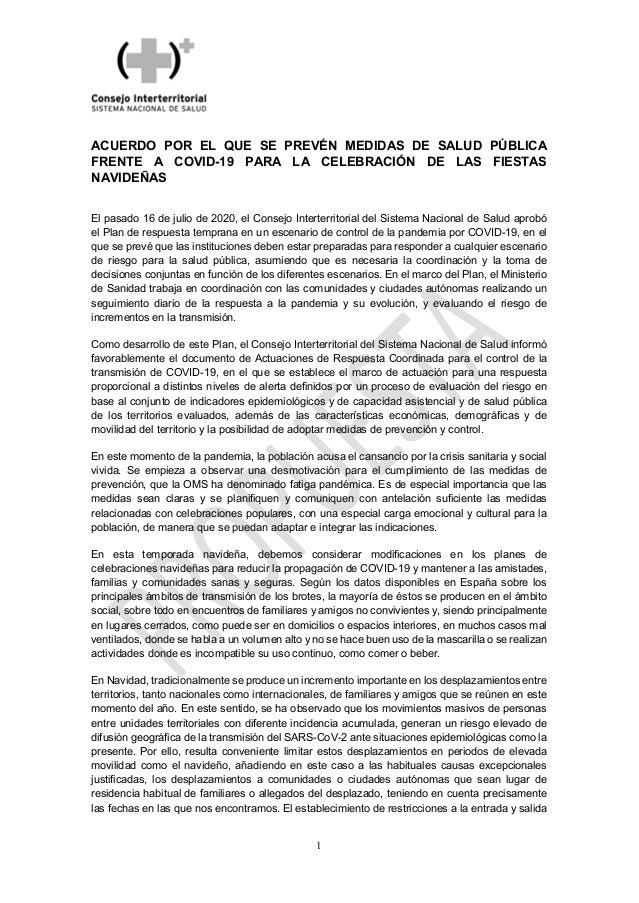 1 ACUERDO POR EL QUE SE PREVÉN MEDIDAS DE SALUD PÚBLICA FRENTE A COVID-19 PARA LA CELEBRACIÓN DE LAS FIESTAS NAVIDEÑAS El ...