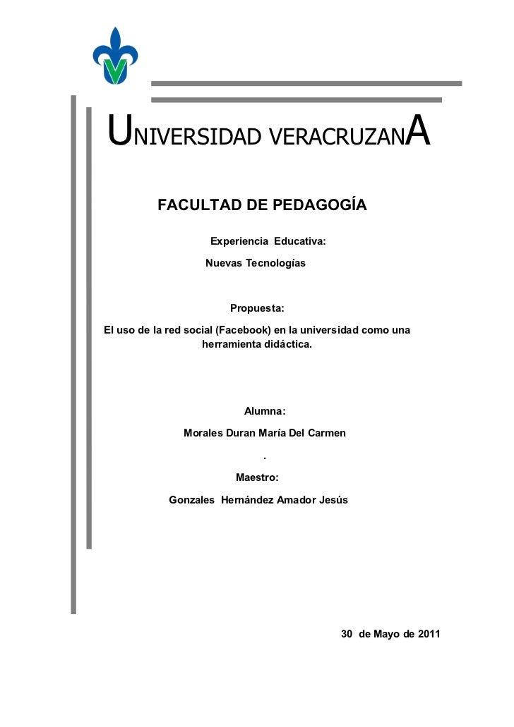 UNIVERSIDAD VERACRUZANA          FACULTAD DE PEDAGOGÍA                     Experiencia Educativa:                    Nueva...