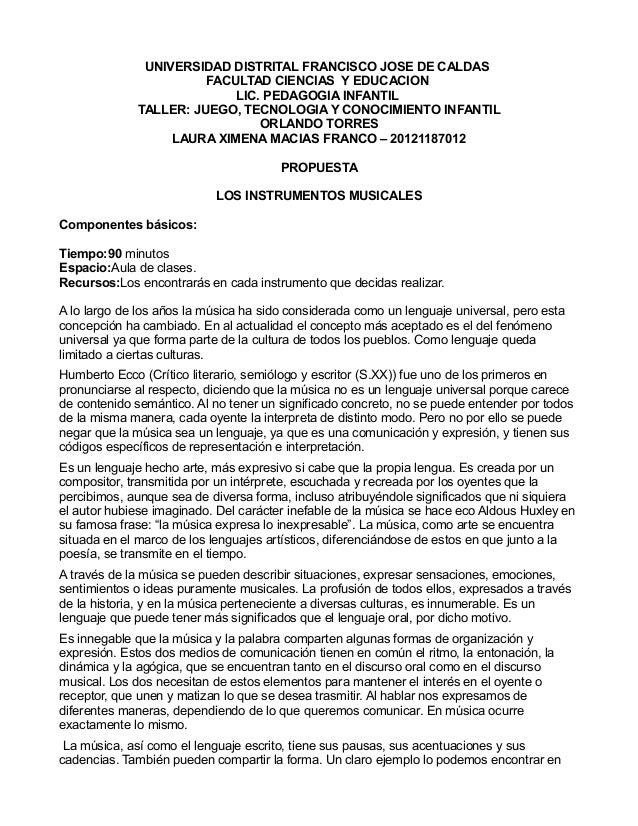 UNIVERSIDAD DISTRITAL FRANCISCO JOSE DE CALDAS FACULTAD CIENCIAS Y EDUCACION LIC. PEDAGOGIA INFANTIL TALLER: JUEGO, TECNOL...