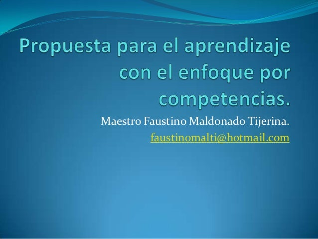 Maestro Faustino Maldonado Tijerina. faustinomalti@hotmail.com