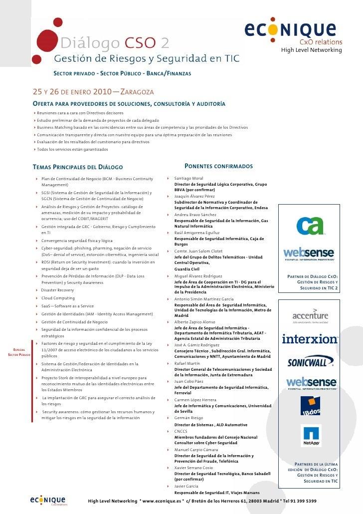 High Level Networking                             SECTOR PRIVADO - SECTOR PÚBLICO - BANCA/FINANZAS                   25 Y ...