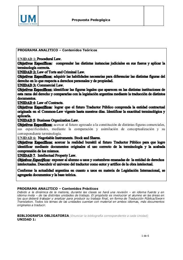 Propuesta Pedagógica  PROGRAMA ANALITICO – Contenidos Teóricos  UNIDAD1:ProceduralLaw. Objetivos Específicos: com...