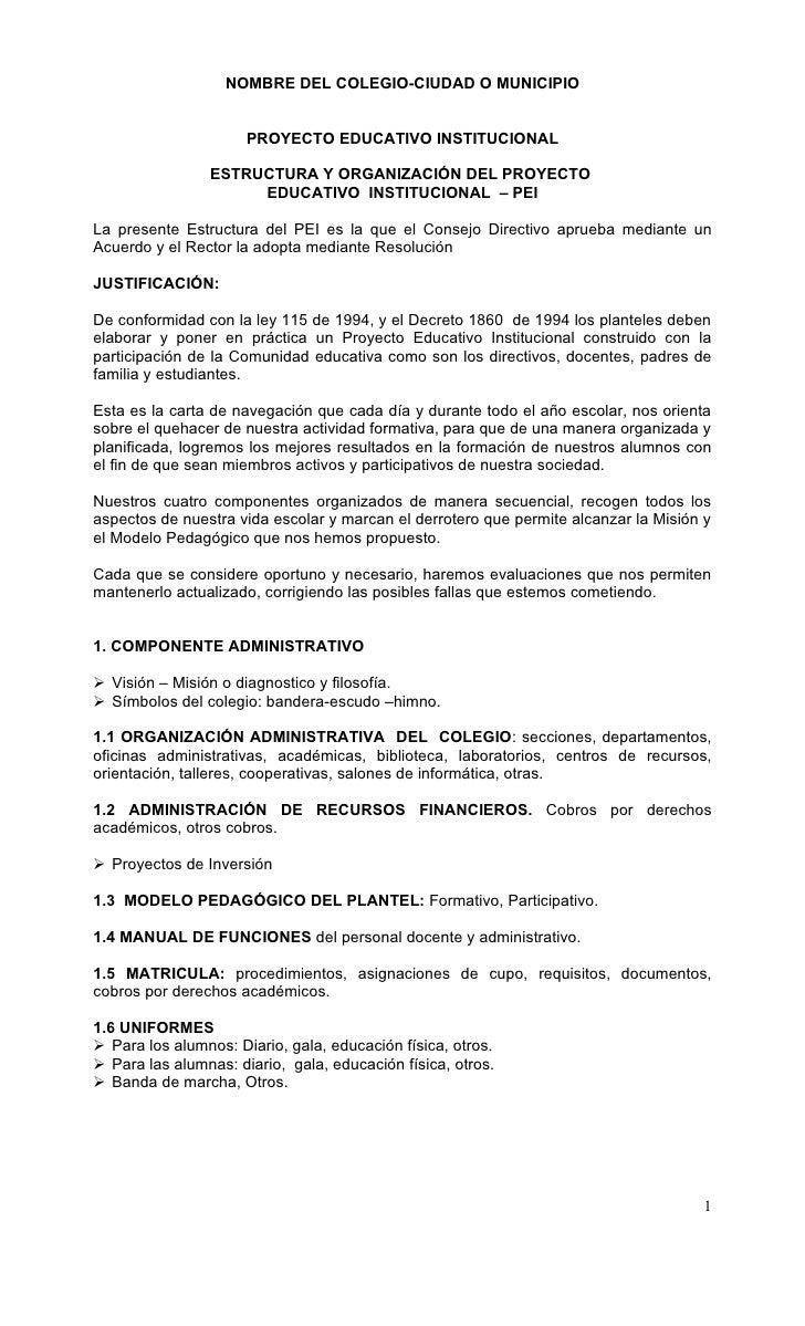 NOMBRE DEL COLEGIO-CIUDAD O MUNICIPIO                      PROYECTO EDUCATIVO INSTITUCIONAL                ESTRUCTURA Y OR...