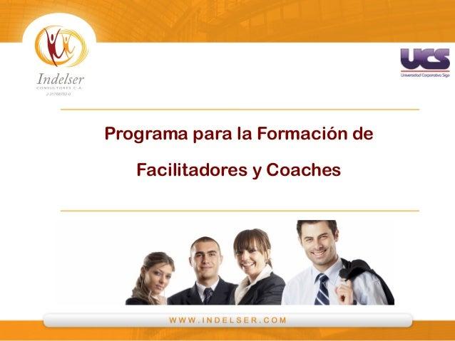 P   F   C   Programa para la Formación de Facilitadores y Coaches