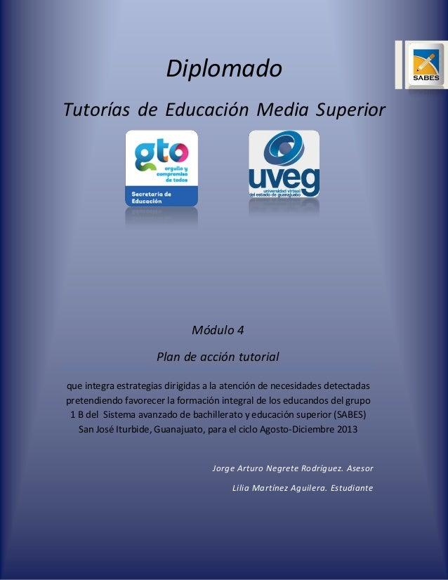 Diplomado Tutorías de Educación Media Superior  Módulo 4 Plan de acción tutorial que integra estrategias dirigidas a la at...