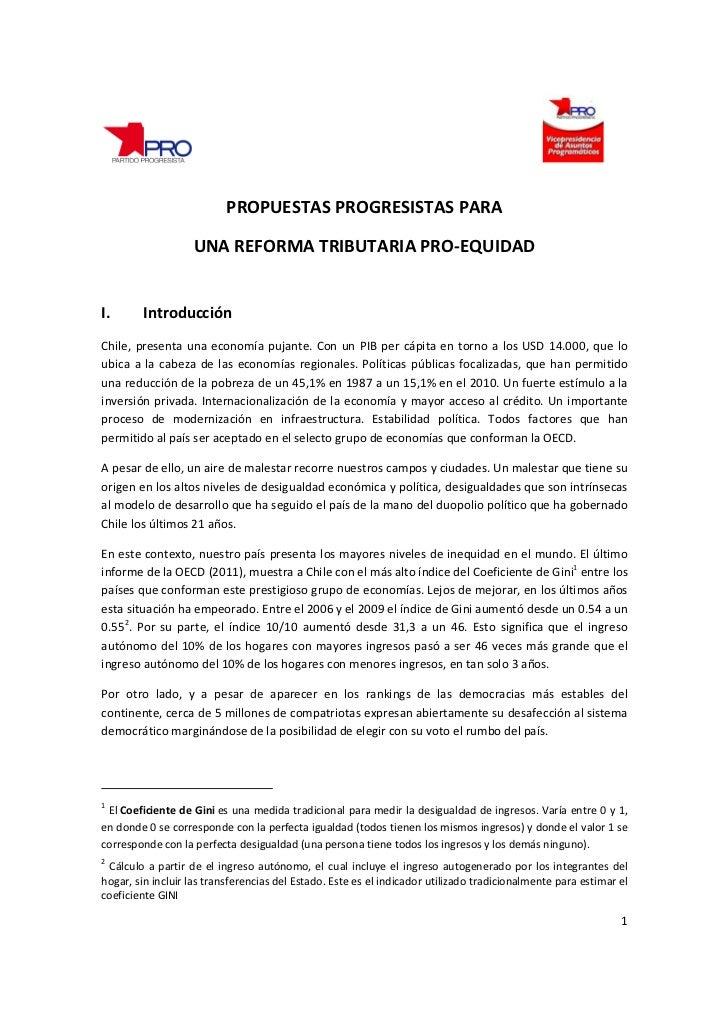 PROPUESTAS PROGRESISTAS PARA                   UNA REFORMA TRIBUTARIA PRO-EQUIDADI.       IntroducciónChile, presenta una ...