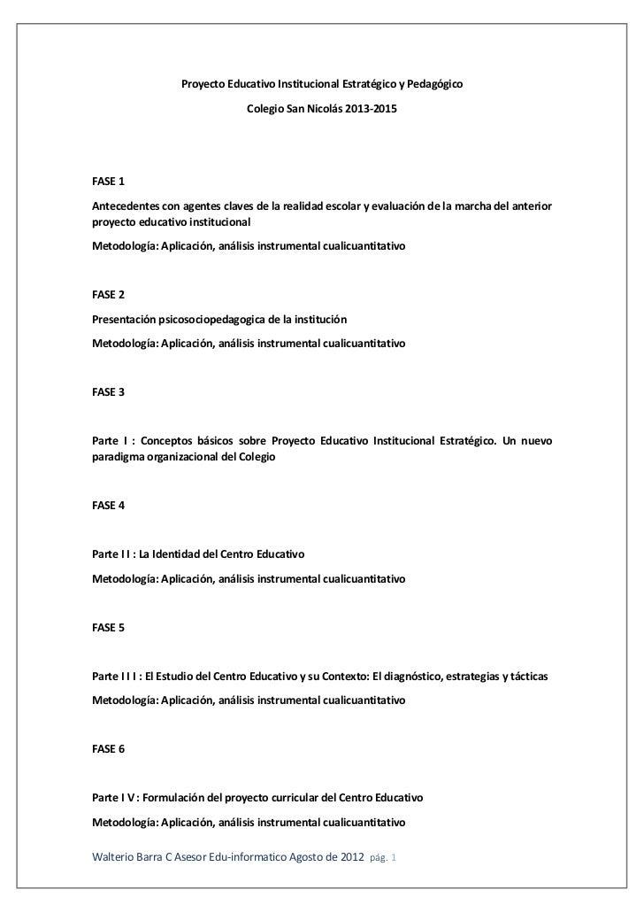 Proyecto Educativo Institucional Estratégico y Pedagógico                                 Colegio San Nicolás 2013-2015FAS...